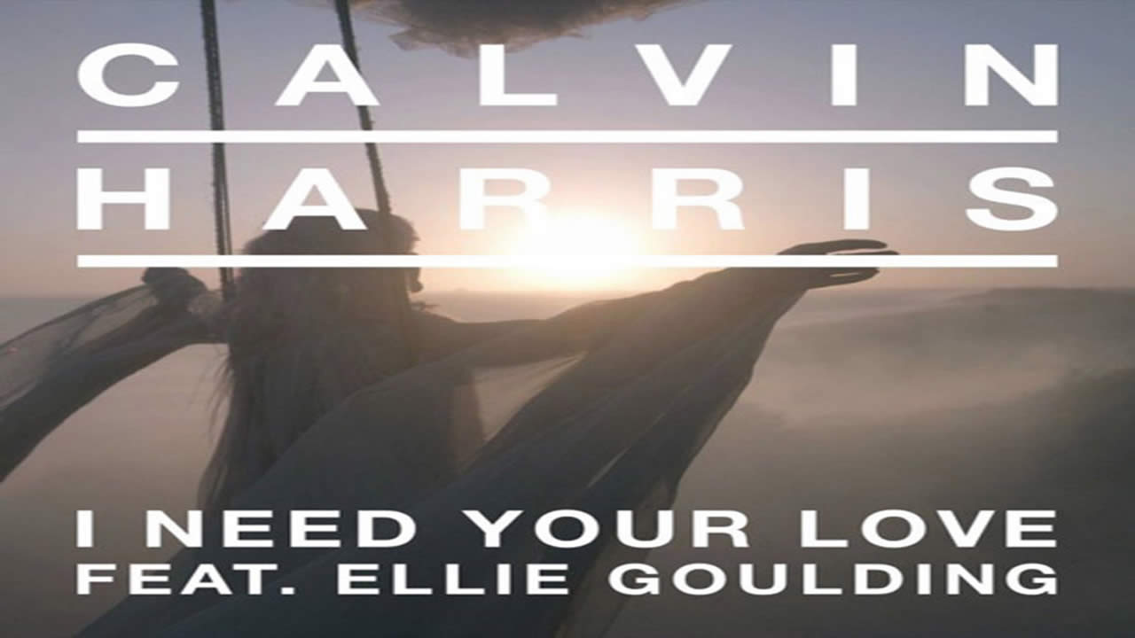 Calvin-Harris-I-need-your-love