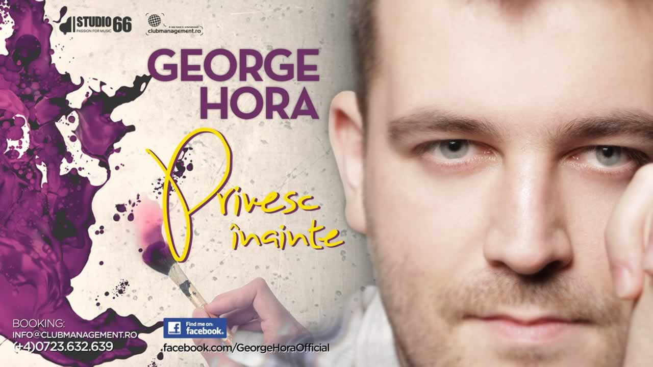 George-Hora-Privesc-inainte