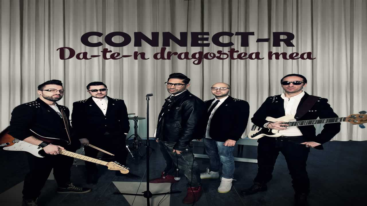 Connect-R-Da-te-n-dragostea-mea