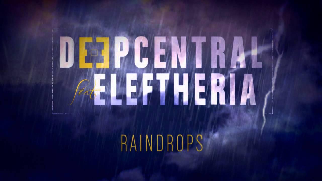 Deepcentral-Raindrops