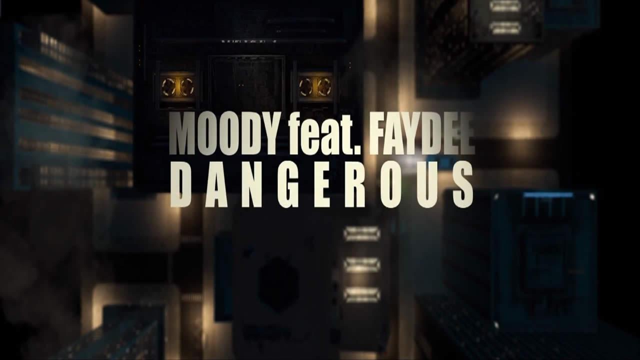 Moody-Faydee-Dangerous