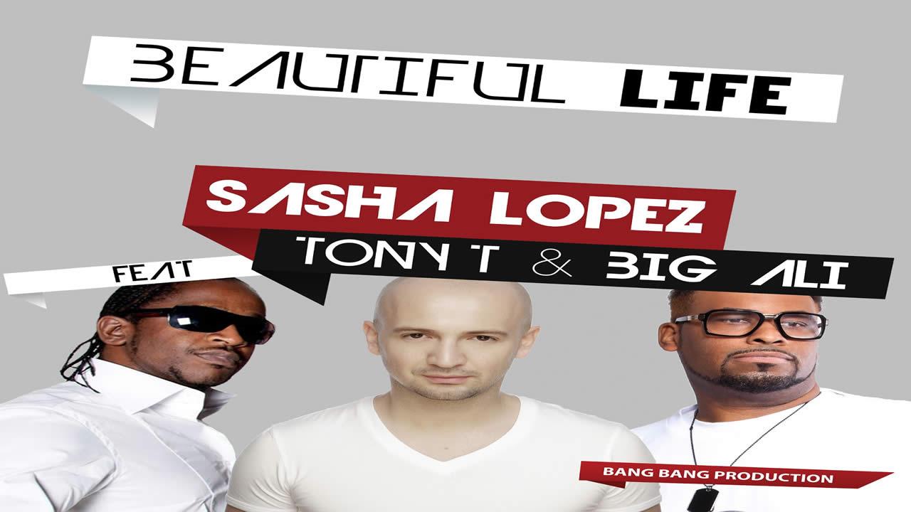 Sasha-Lopez-Beautiful-life