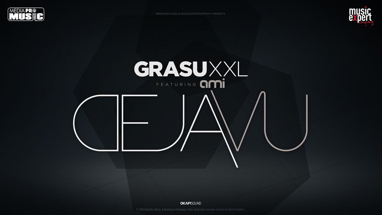 Grasu-XXL-Ami-Deja-Vu
