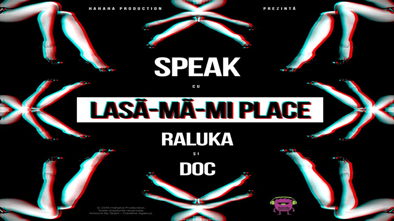 Speak-Lasa-ma-mi-place-Raluka-DOC