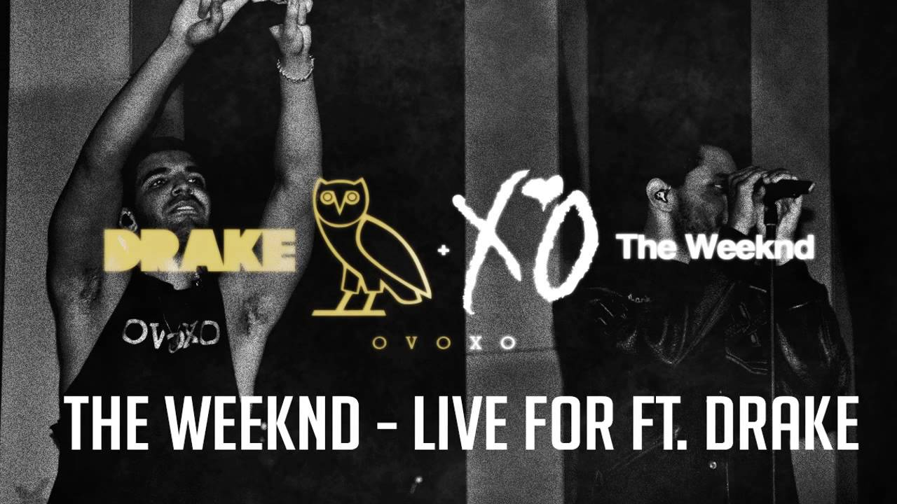The-Weeknd-Drake-Live For