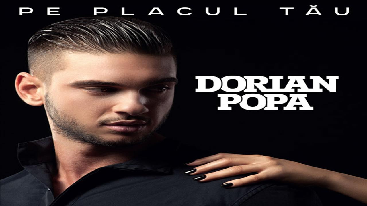 Dorian-Popa-Pe-placul-tau