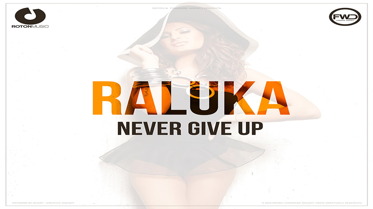 Raluka-Never-Give-Up