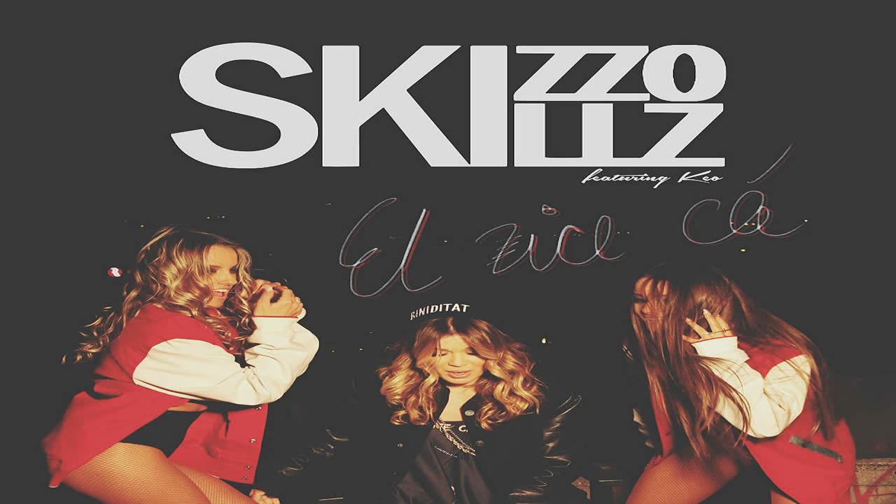Skizzo Skillz feat. Keo - El Zice Ca..