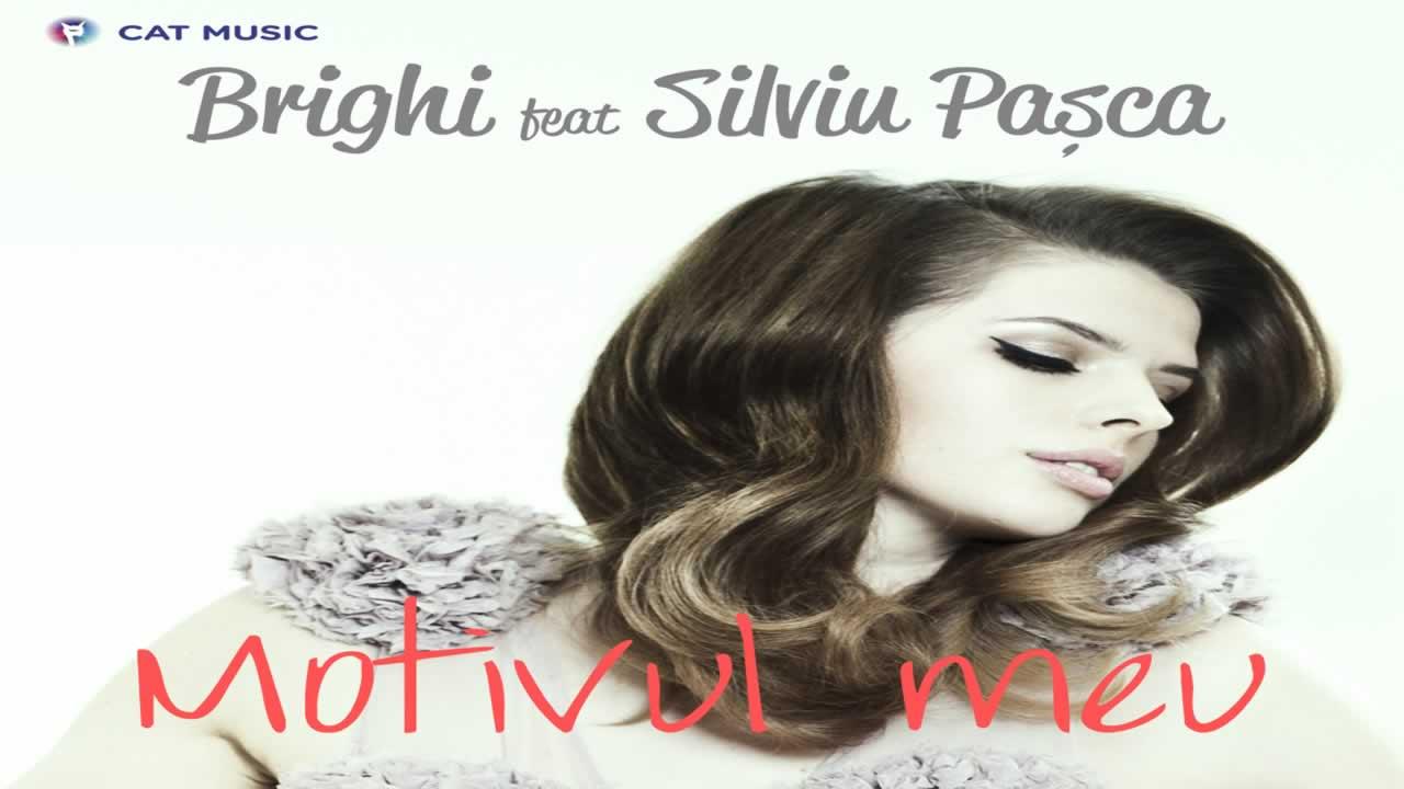 Brighi feat. Silviu Pasca - Motivul meu