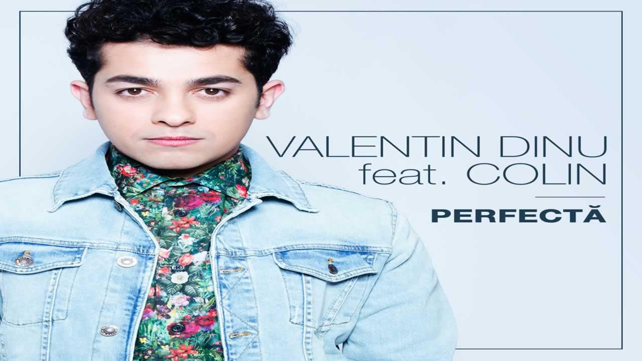 Valentin Dinu feat Colin - Perfecta