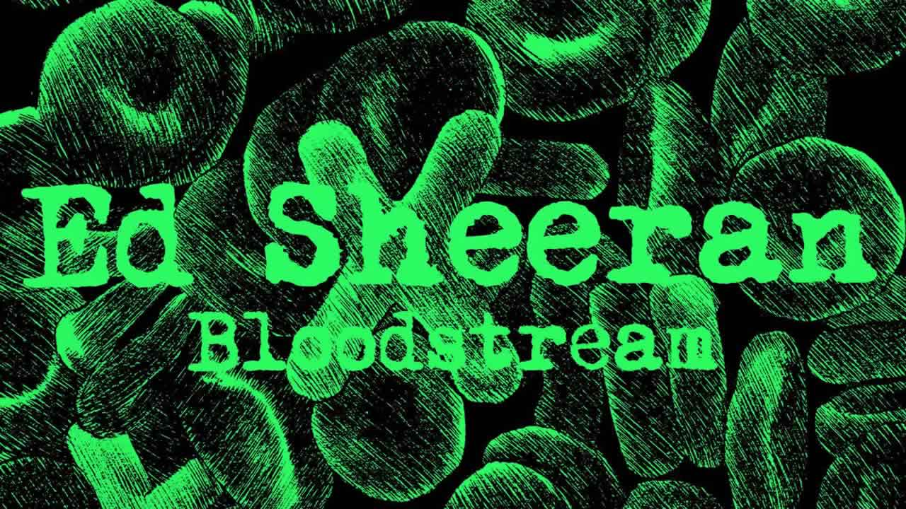 Ed Sheeran & Rudimental ­ Bloodstream