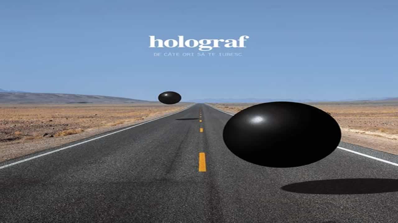 Holograf - De cate ori sa te iubesc