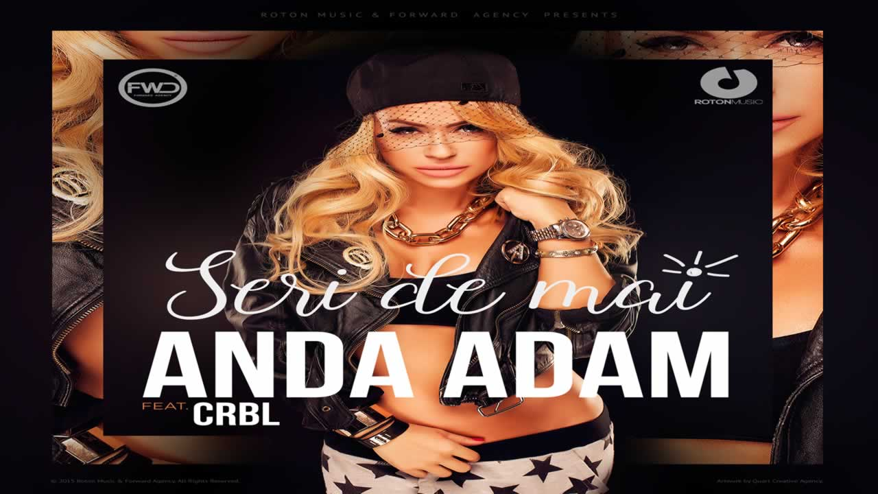 Anda Adam feat. CRBL - Seri de mai