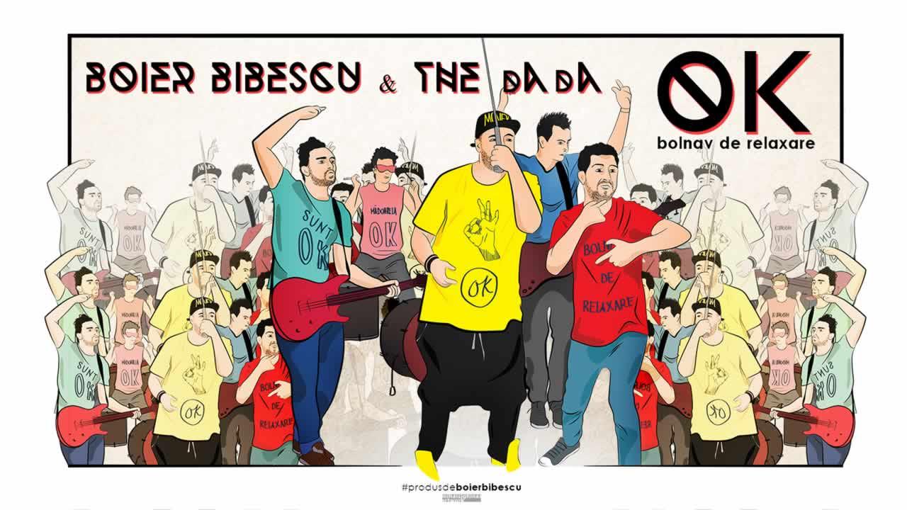 Boier Bibescu & The dAdA - OK