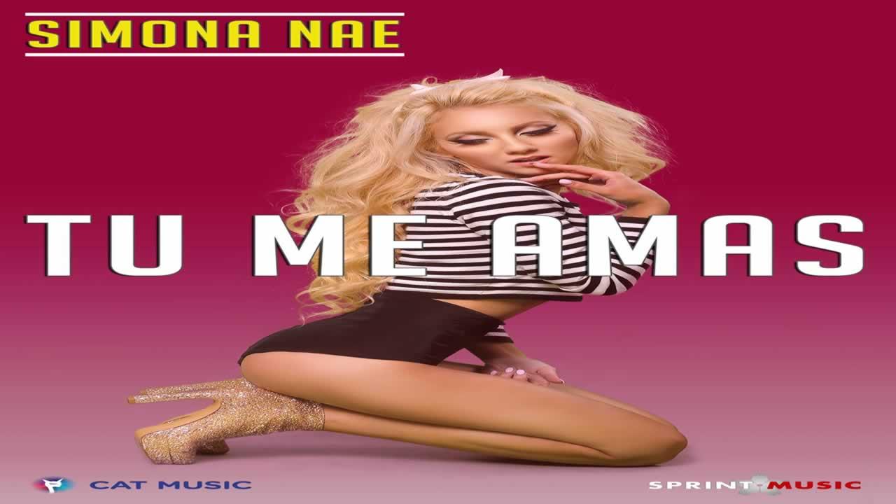 Simona Nae - Tu Me Amas