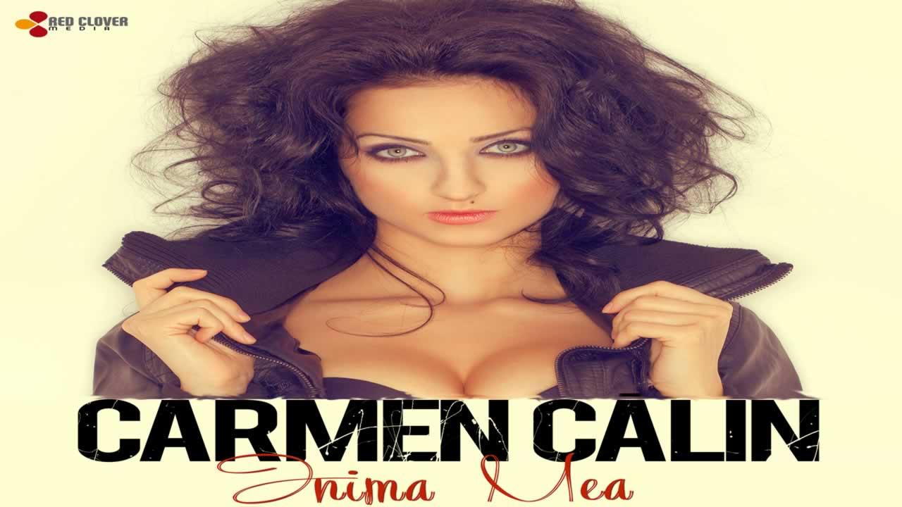 Carmen Calin - Inima mea