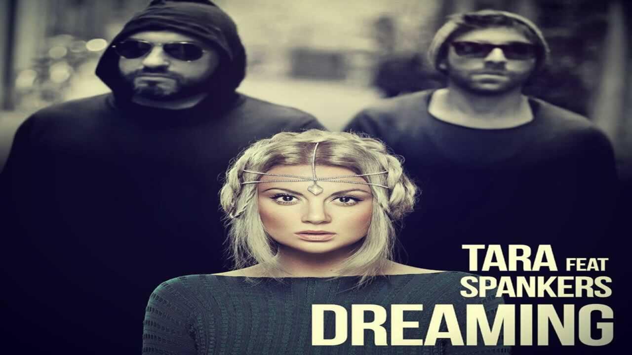 Tara feat. Spankers - Dreaming