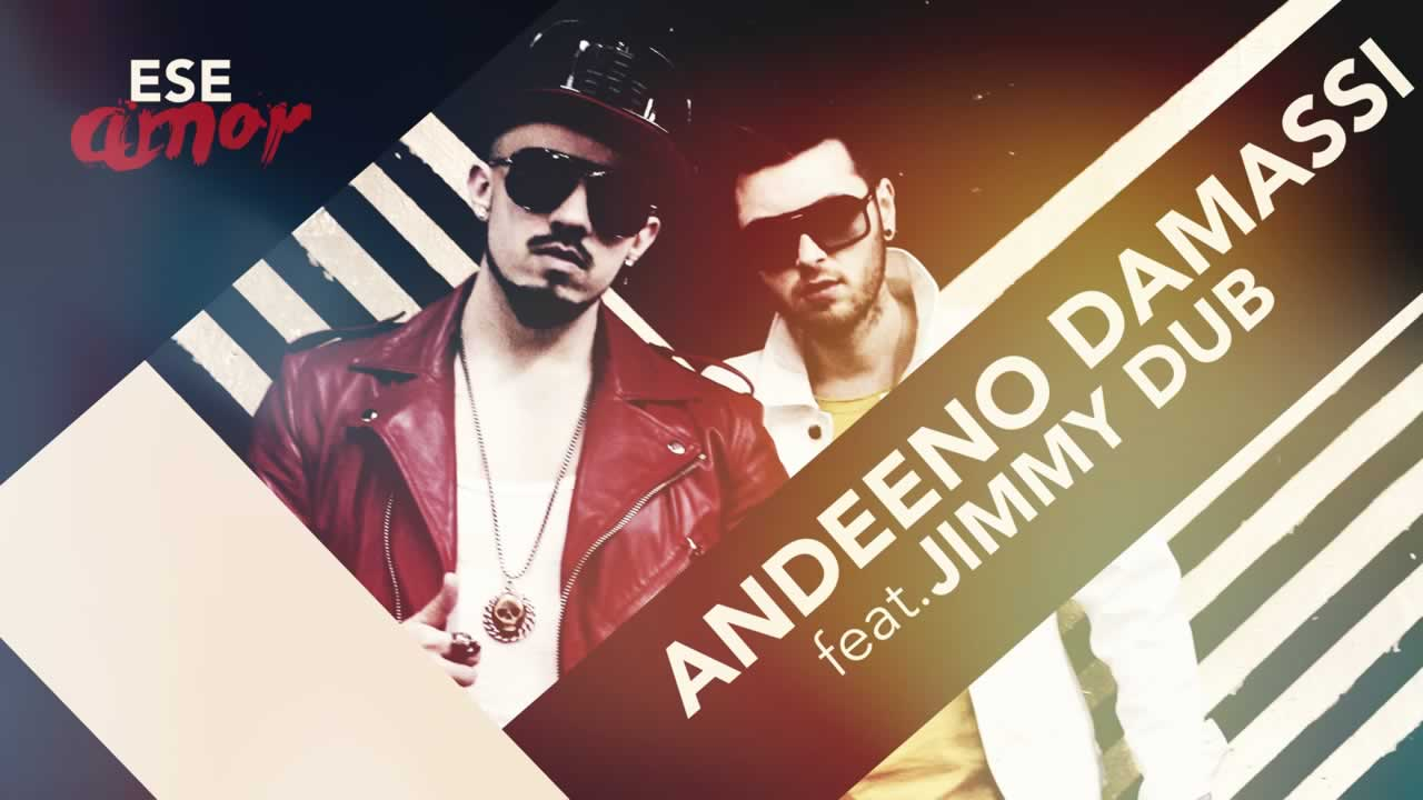 Andeeno Damassy feat. Jimmy Dub - Ese Amor