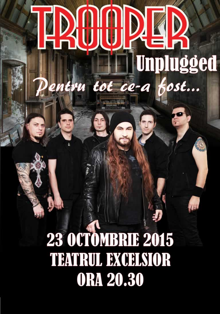 Trooper Unplugged 23 octombrie 2015