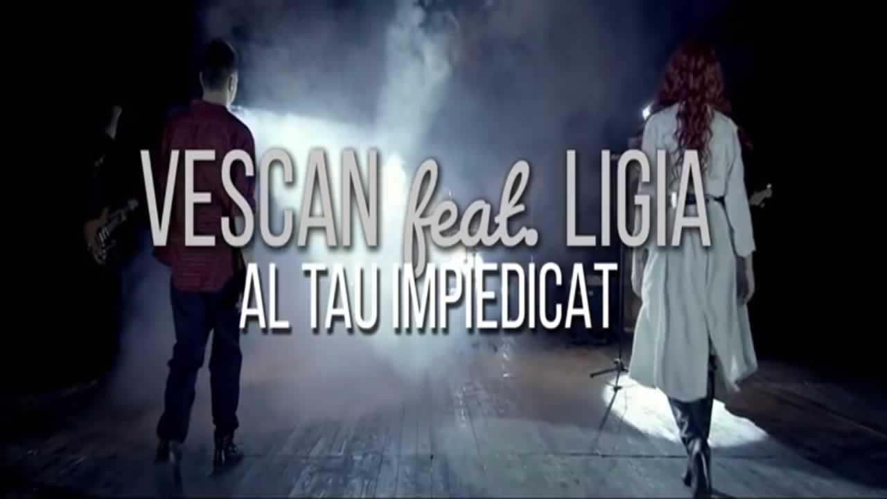 Vescan & Ligia - Al tau impiedicat