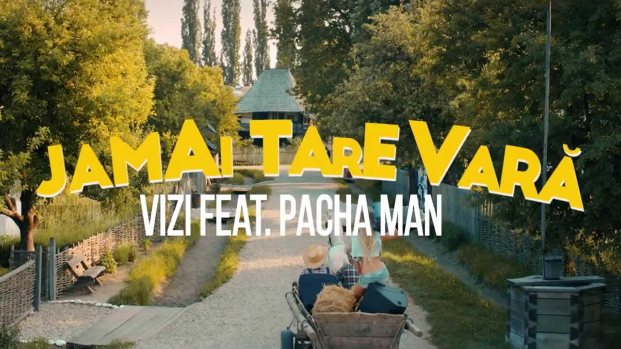 Vizi feat. Pacha Man - Jamai tare vara