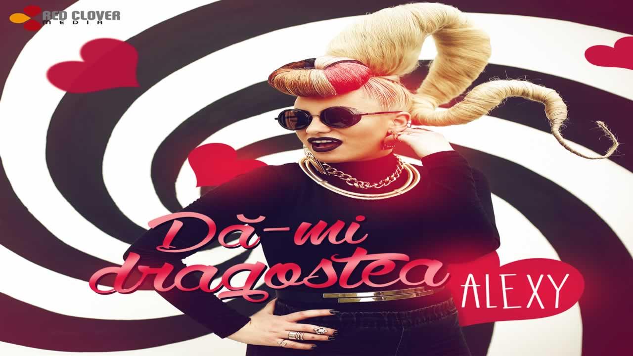 Alexy - Da-mi dragostea