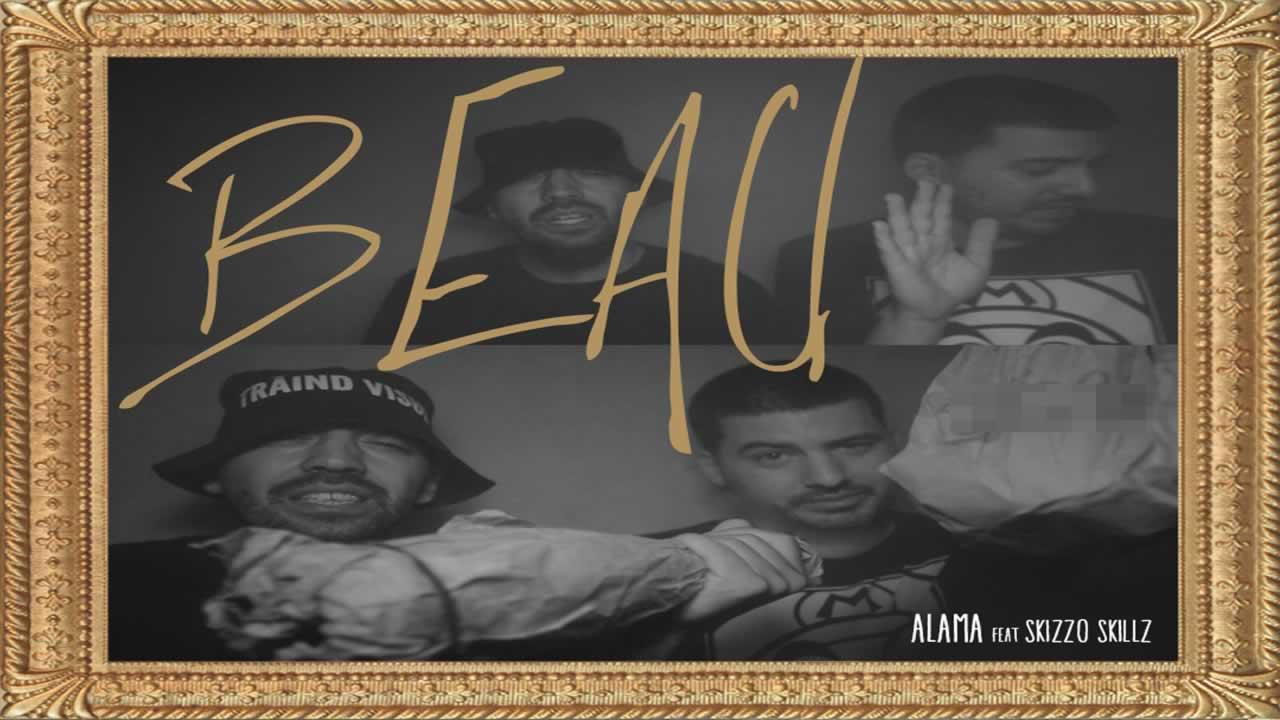 Alama feat. Skizzo Skillz - Beau
