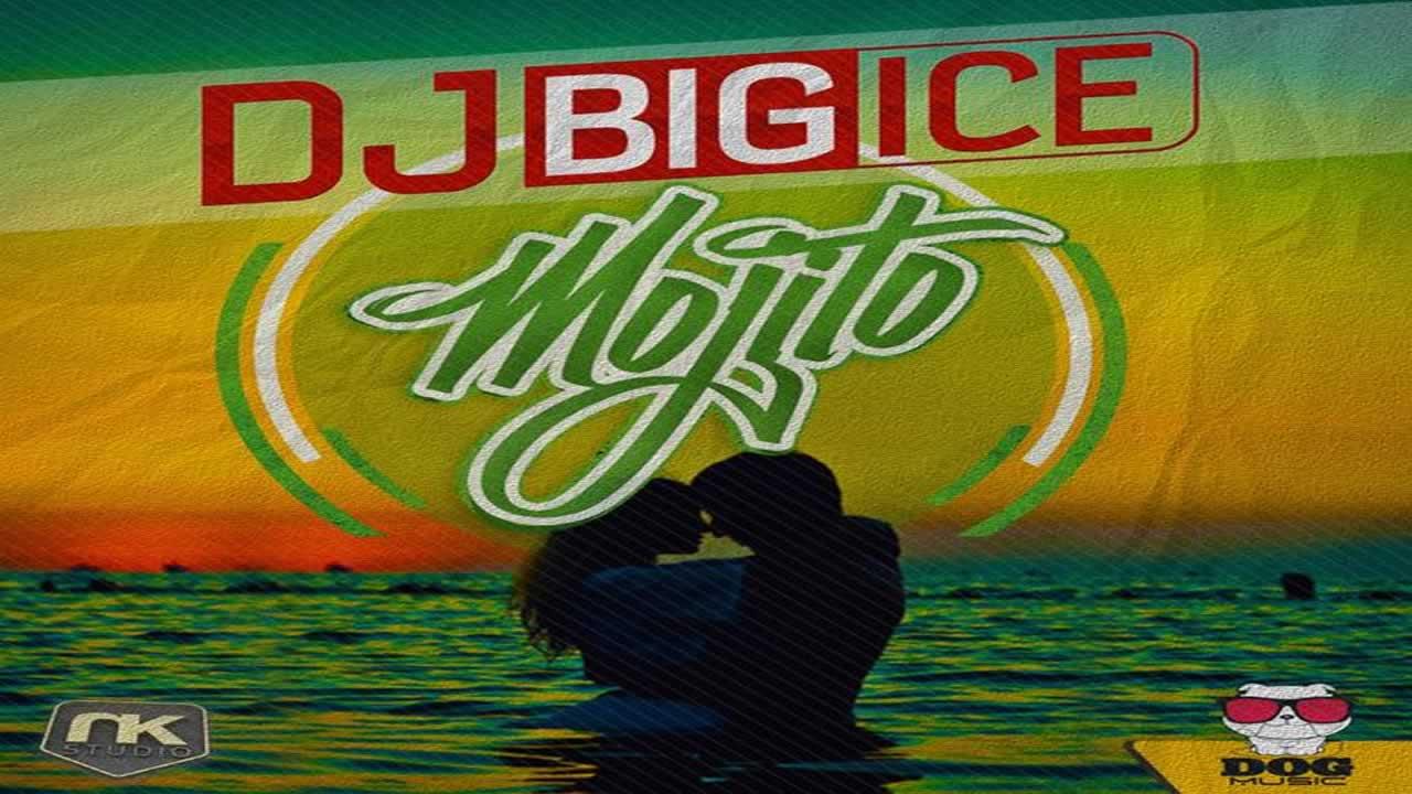 DJ Bigice - Mojito