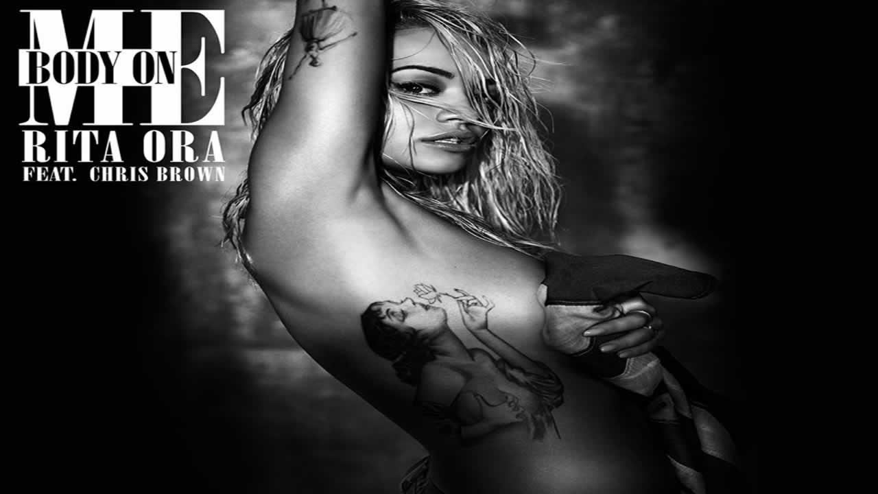 RITA ORA feat. Chris Brown - Body On Me