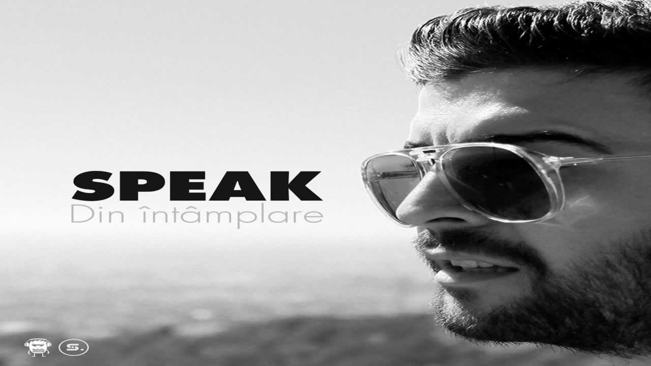 Speak - Din intamplare