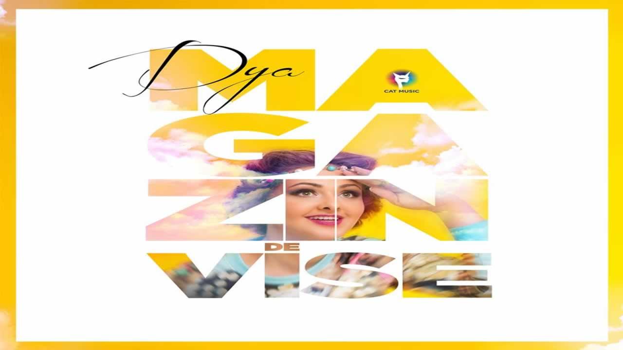 Dya - Magazin de vise