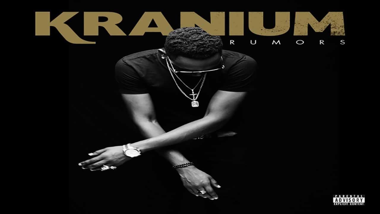 Kranium - Rumours