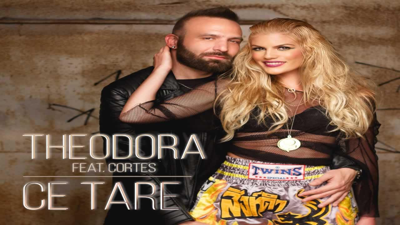 Theodora feat. Cortes - Ce tare