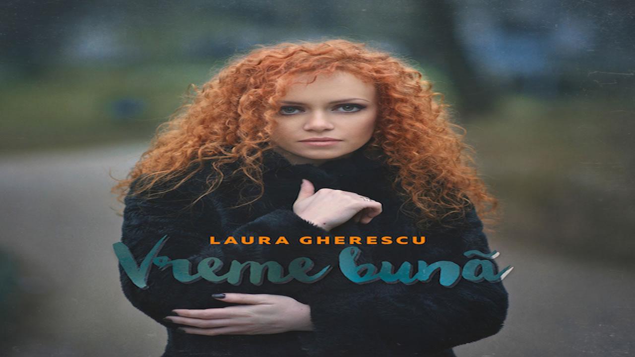 Laura Gherescu - Vreme Buna