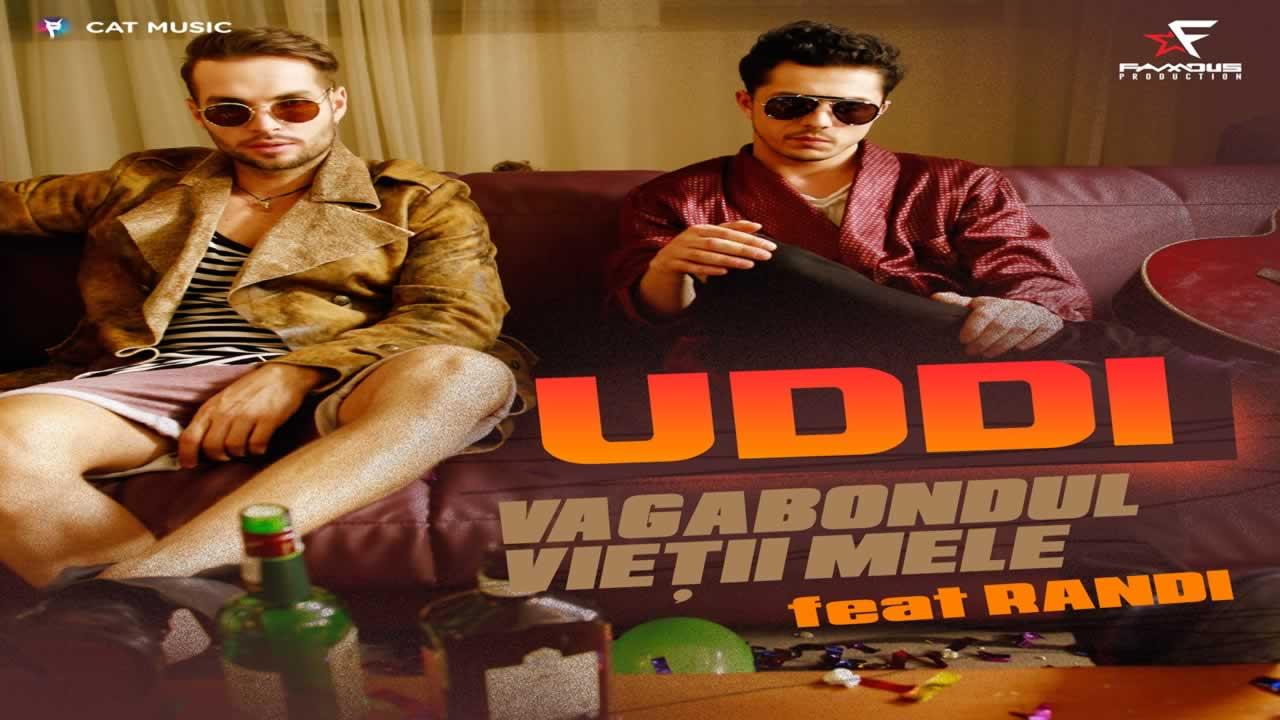 Uddi feat. Randi - Vagabondul vietii mele
