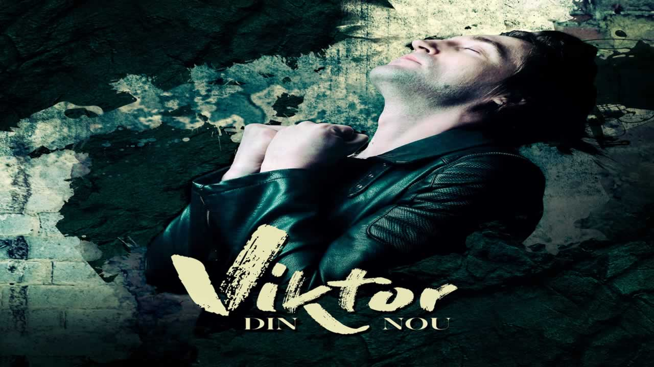 Viktor - Din nou