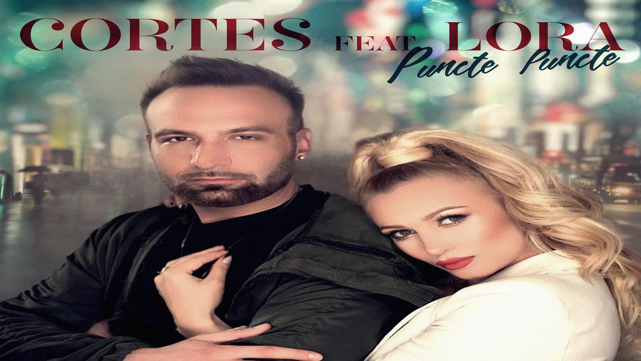 Cortes feat. Lora - Puncte puncte