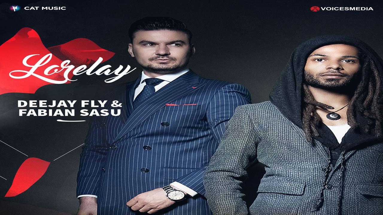 Deejay Fly & Fabian Sasu - Lorelay