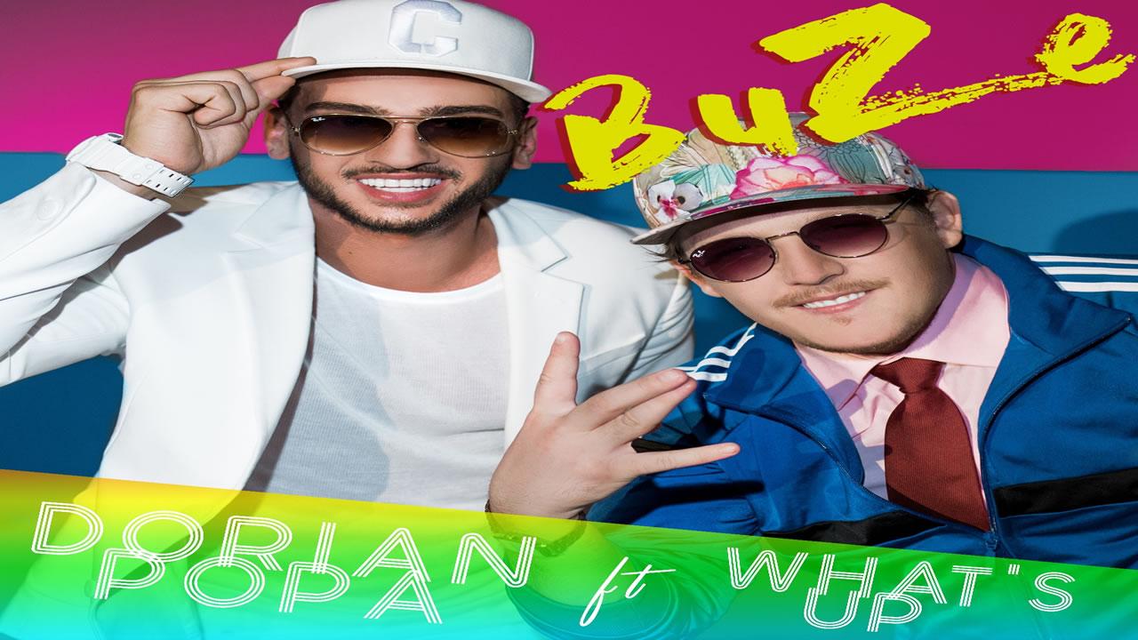 "Dorian Popa feat. What's Up - ""Buze"""