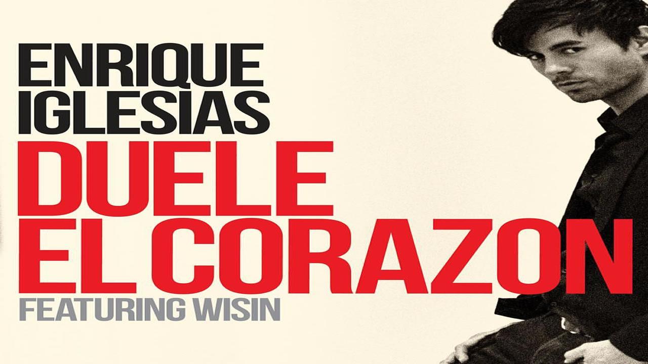 Enrique Iglesias feat. Wisin - DUELE EL CORAZON