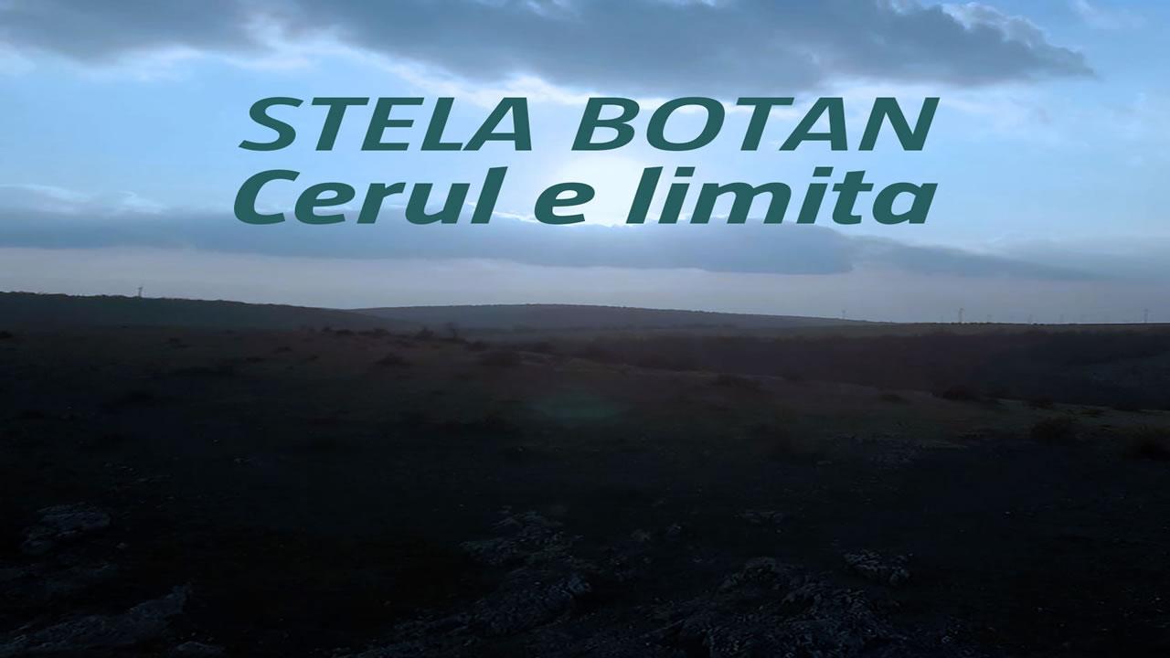 Stela Botan - Cerul e limita