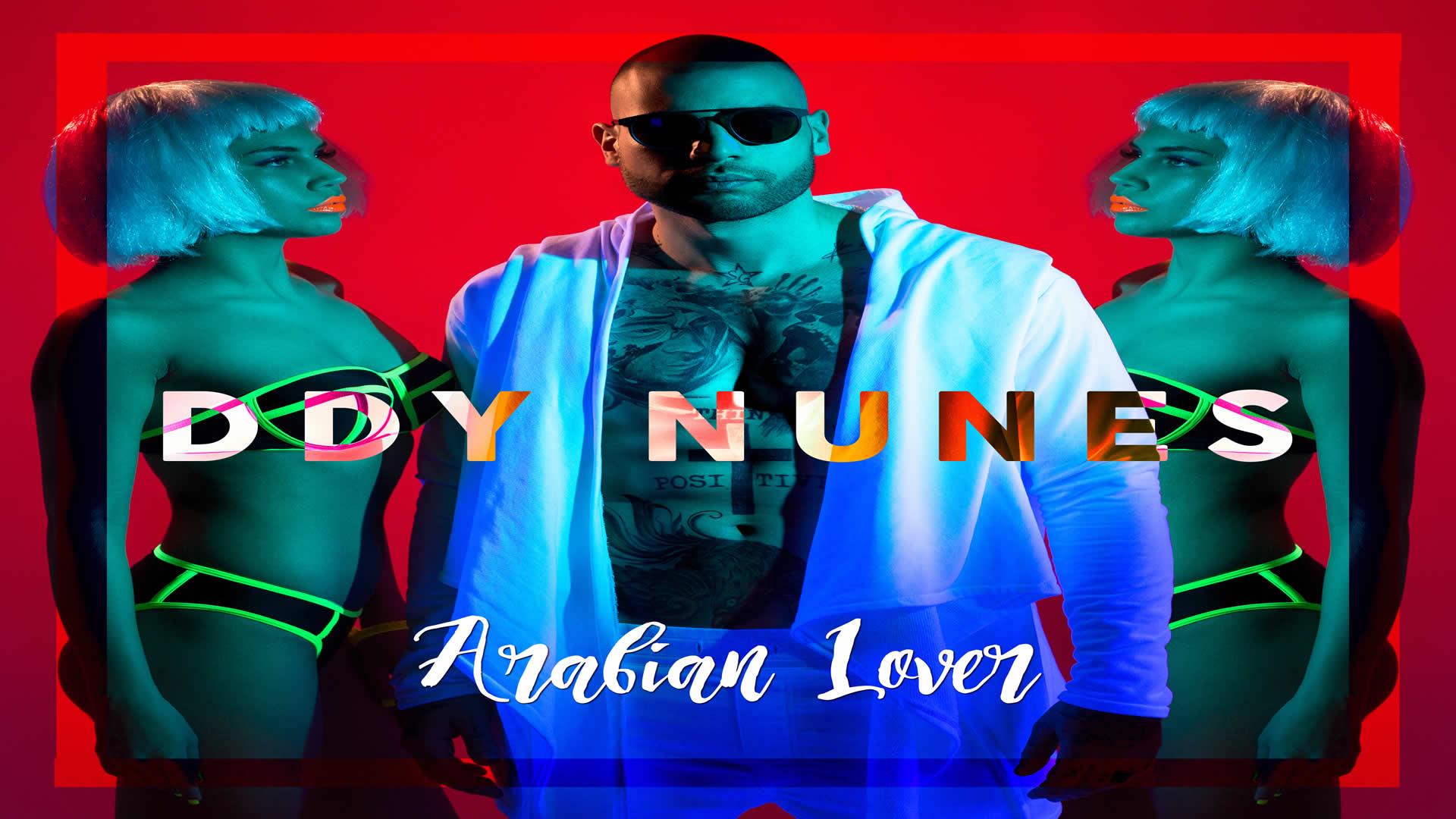 Ddy Nunes - Arabian Lover