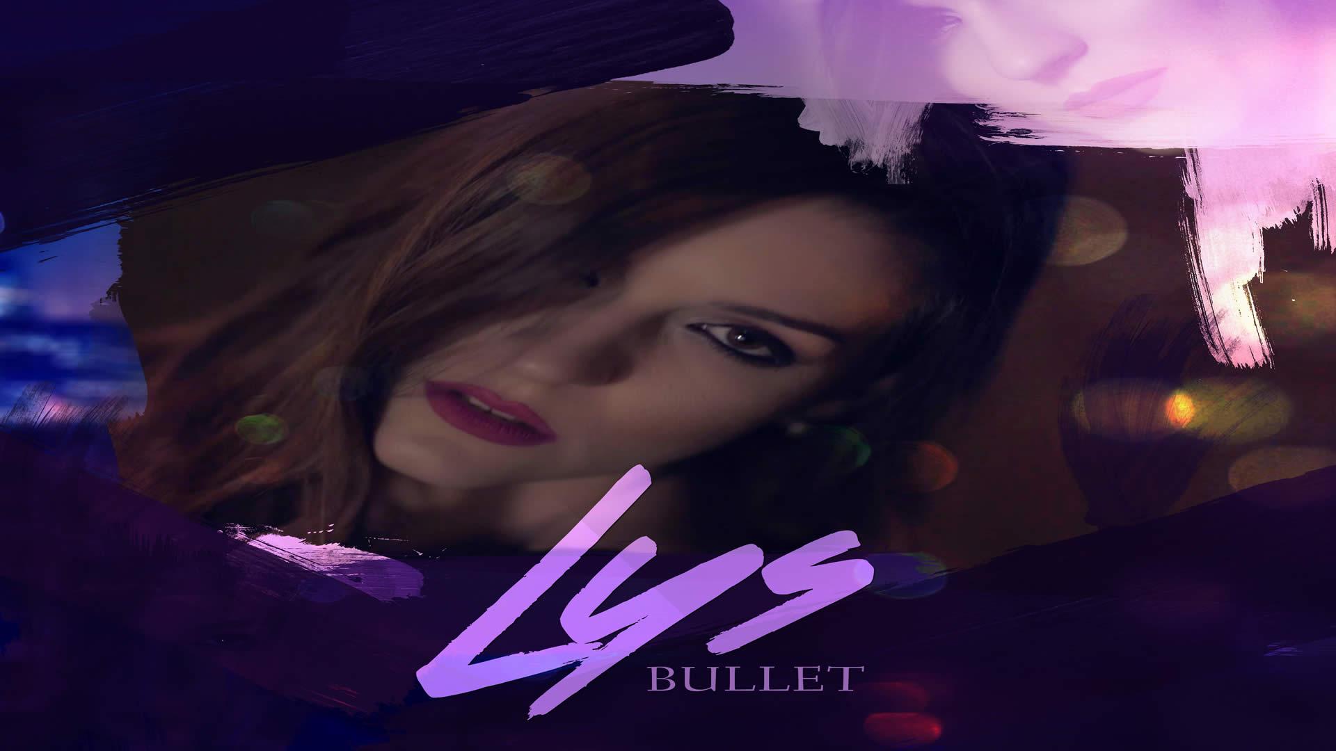 Lys - Bullet