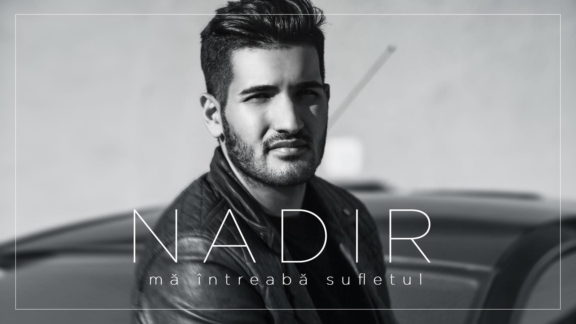 Nadir - Ma intreaba sufletul