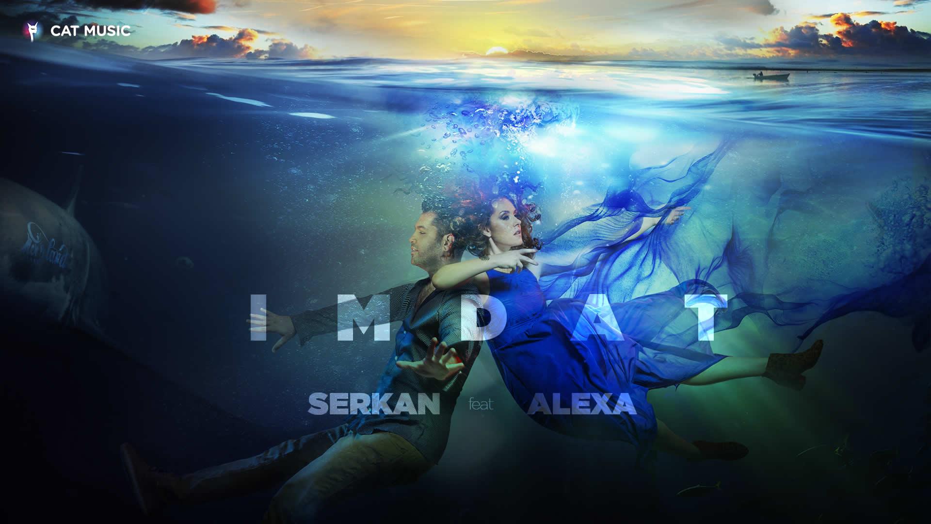 Serkan feat. Alexa - IMDAT