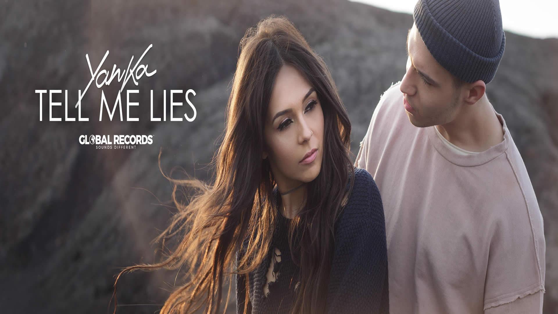 Yanka - Tell Me Lies