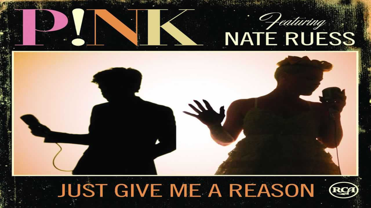 Pink-Nate-Ruess-Just-give-me-a-reason