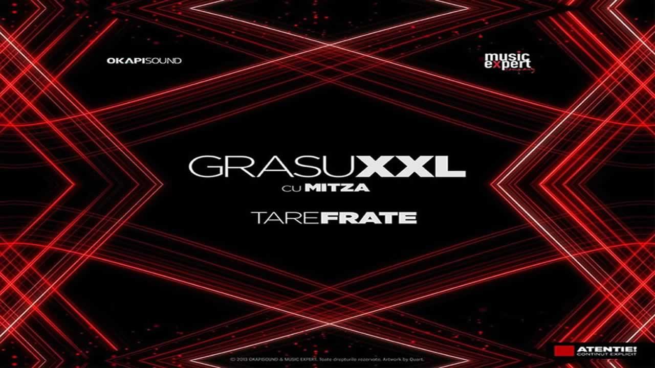 Grasu-XXL-Tare-frate