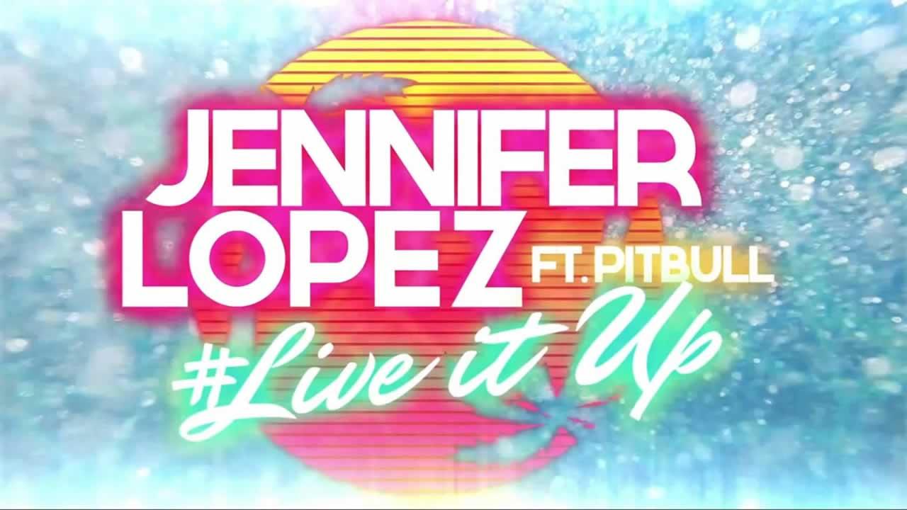 Pitbull-Jennifer-Lopez-Live-it-up