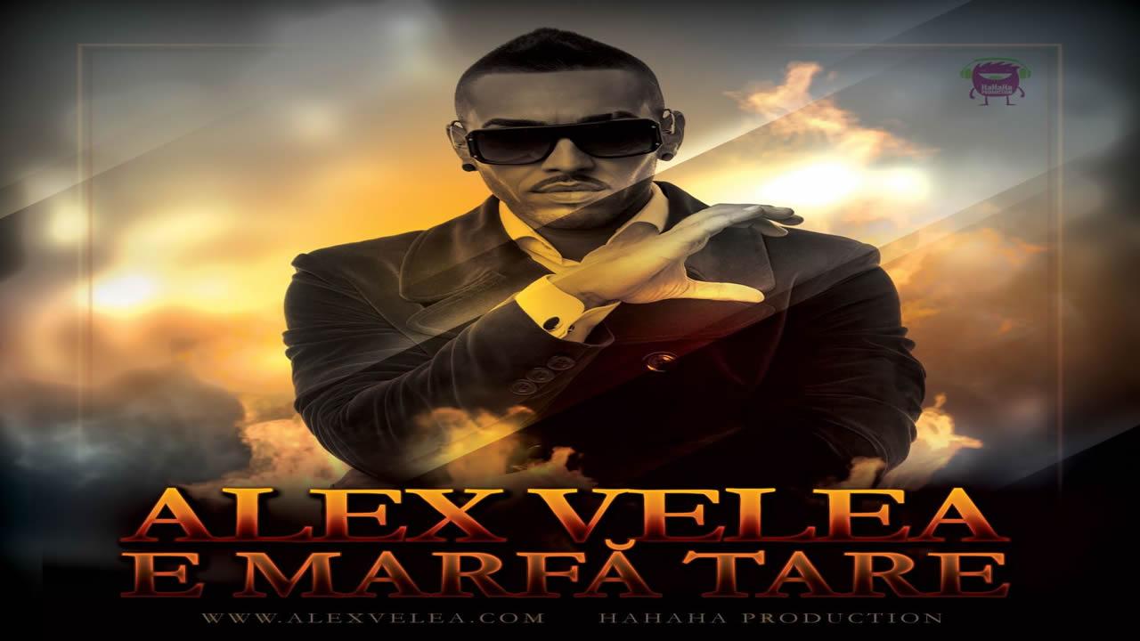 Alex-Velea-E-marfa-tare